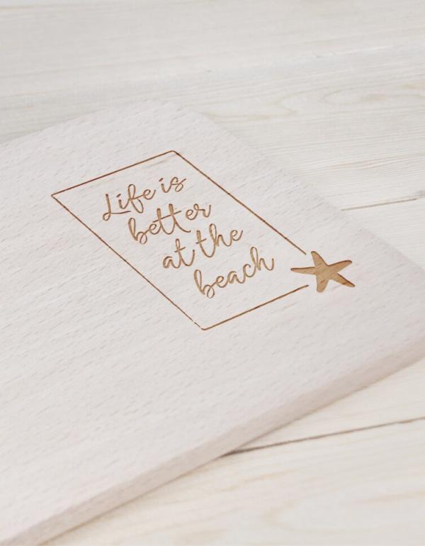 Frühstücksbrettchen »Life Is Better At The Beach« – personalisierbar