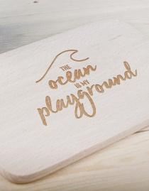 Frühstücksbrettchen »The Ocean Is My Playground« – personalisierbar